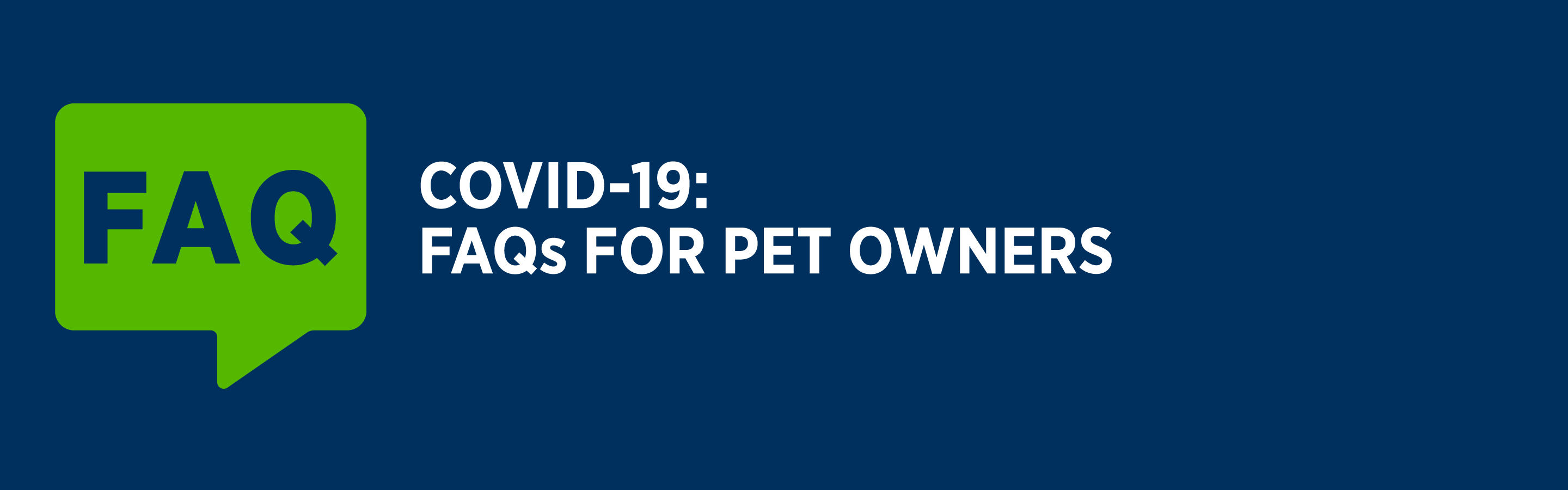 COVID-19 FAQs for pet owners