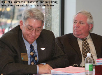 Drs. John Scamahorn, District VI, and Larry Corry, board vice chair and District IV representative